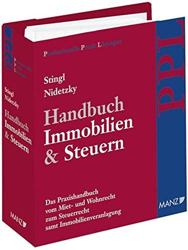 Handbuch Immobilien & Steuern inkl. 26. AL (Professionelle Praxis Lösungen (PPL))