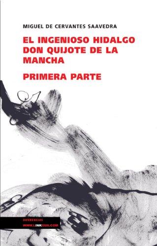 Don Quijote de la Mancha I por de Cervantes Miguel  Saavedra