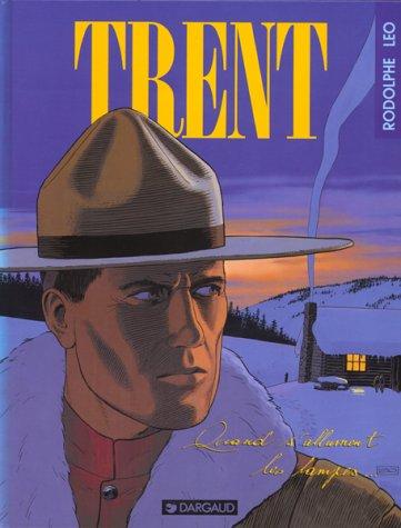 Trent, Tome 3 : Quand s'allument les lampes