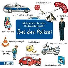 Mein erstes buntes Bildwörterbuch: Bei der Polizei