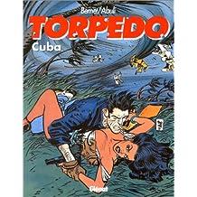 Torpedo, tome 13 : Cuba