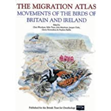 The Migration Atlas: Movements of the Birds of Britian and Ireland