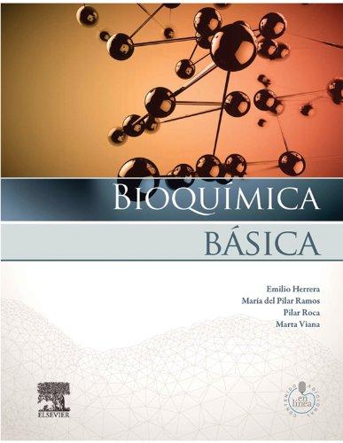 Bioquímica básica: Base molecular de los procesos fisiológicos par  Emilio Herrera Castillon, Maria del Pilar Ramos Alvarez, Pilar Roca Salom, Marta Viana Arribas