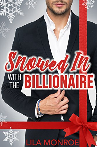 Snowed In with the Billionaire