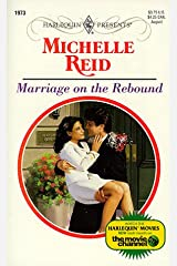 Marriage on the Rebound (Harlequin Presents) Mass Market Paperback