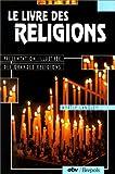 Le livre des religions. Présentation illustrée des grandes religions.: l'anglais par É. Huser