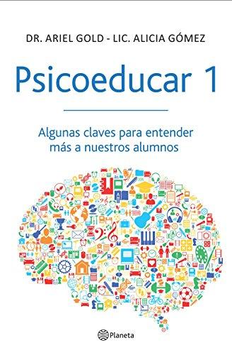 psicoeducar-1-algunas-claves-para-entender-mas-a-nuestros-alumnos