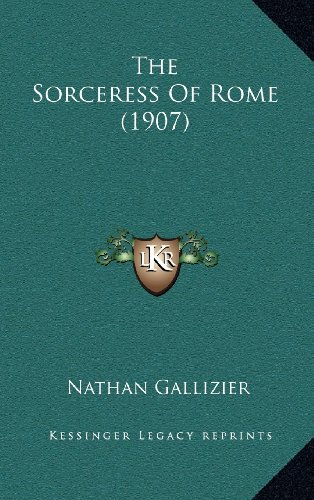 The Sorceress of Rome (1907)