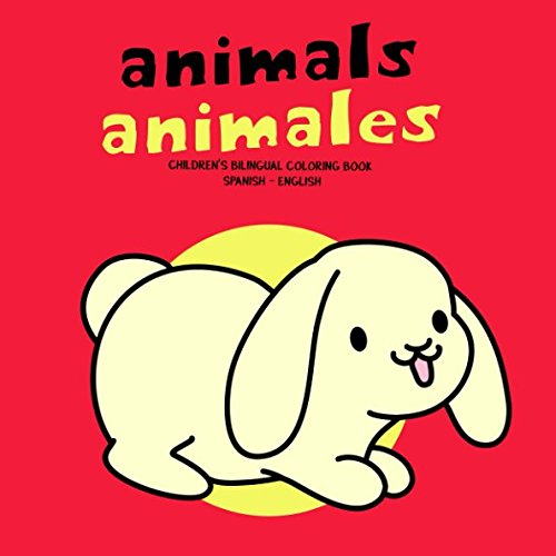 Animals Animales: Children's Bilingual Coloring Book Spanish English