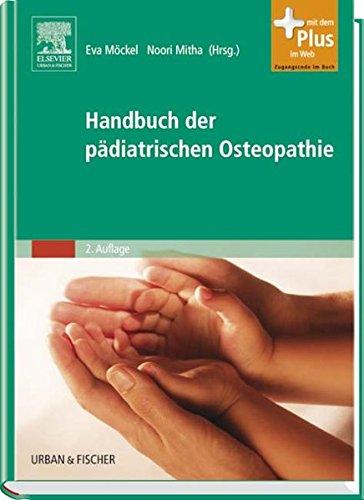 Pädiatrische Handbuch (Handbuch der pädiatrischen Osteopathie: mit Zugang zum Elsevier-Portal)
