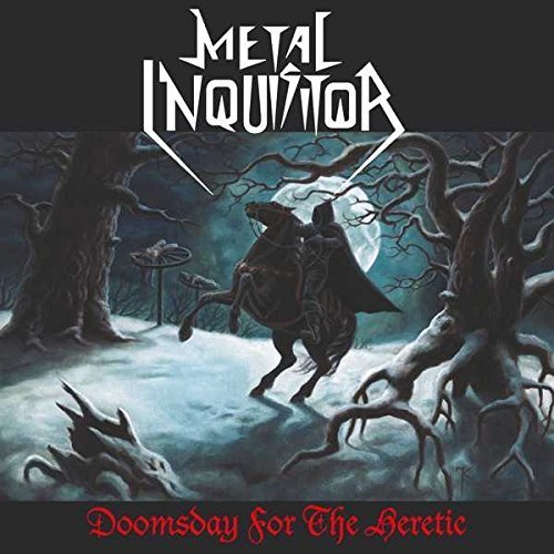 Doomsday For The Heretic by Metal Inquisitor