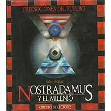 PREDICCIONES DEL FUTURO: NOSTRADAMUS Y EL MILENIO
