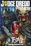 Judge Dredd / Aliens / Predator - La Totale !
