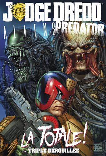 Judge Dredd / Aliens / Predator : la Totale ! par John Wagner