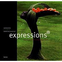 Expressions : Modern flower arrangement