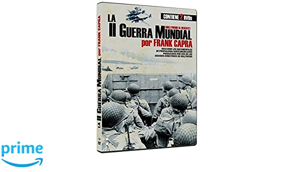 WWII Frank Capra Collection 4 Films - 2-DVD Set Know Your Ally: Britain / Here Is Germany / Tunisian Victory / Attack! Battle of New Britain: Amazon.co.uk: ...