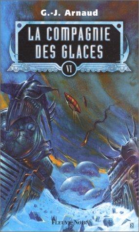 La Compagnie des glaces, tome 6