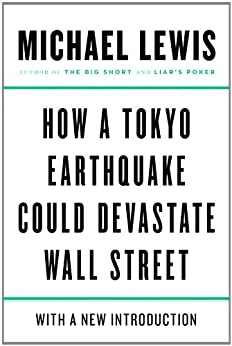 How a Tokyo Earthquake Could Devastate Wall Street von [Lewis, Michael]
