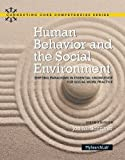 Human Behavior and the Social Environment: Shifting Paradigms in Essential Knowledge for Social Work Practice (Connecting Core Competencies)