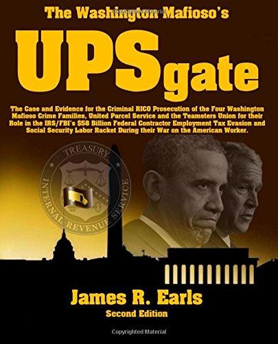 the-washington-mafiosos-upsgate-the-case-and-evidence-for-the-criminal-rico-prosecution-of-the-four-