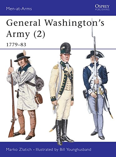 General Washington's Army (2): 1779-83: 1779-83 v. 2 (Men-at-Arms)