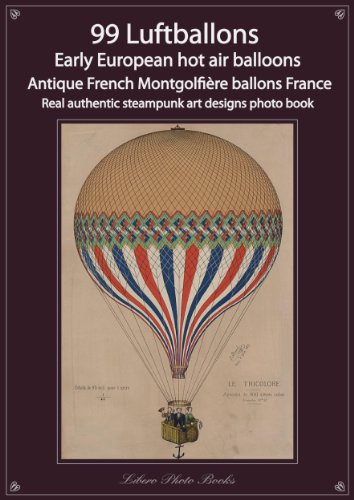 99-luftballons-early-european-hot-air-balloons-antique-french-montgolfire-ballons-france-real-authen