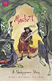 Macbeth: Shakespeare Stories for Children