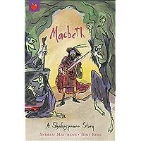 Macbeth (A Shakespeare Story)