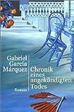 Gabriel Garcia Marquez: Chronik eines angekündigten Mordes