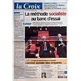 CROIX (LA) [No 37599] du 16/11/2006 - LIVRE ET IDEES - UN SAMEDI AVEC IAN MCEWAN - FERNAND POUILLON LES AFFRES DE L'ARCHITECTE - EDITORIAL UNE CAMPAGNE EXIGEANTE PAR FRANCOIS ERNENWEIN - LA METHODE SOCIALISTE AU BANC D'ESSAI - CE QUI VA MIEUX DANS LE MONDE L'ACTION - SOCIALE DES CROYANTS - FRANCE - NICOLAS SARKOZY DU GAULLISME LIBERAL AU GAULLISME SOCIAL - TABAC ALCOOL MEDICAMENTS LUTTER CONTRE LES ADDICTIONS - ON POURRA RENOUVELER SES LUNETTES SANS PASSER PAR UN OPHTALMOLOGISTE - ECONOMIE - AR