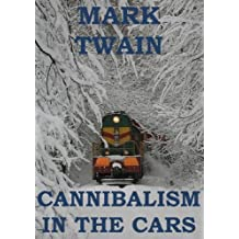 Cannibalism in the Cars (Annotated)