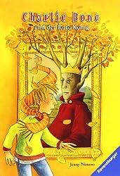 Charlie Bone 5: Charlie Bone und der Rote König (RTB - Charlie Bone)