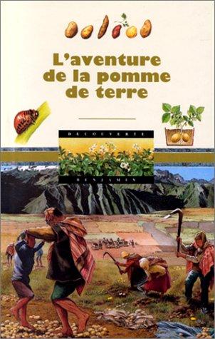 L'Aventure de la pomme de terre par Claude Millet