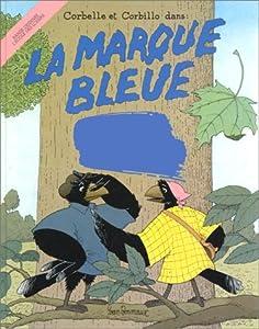 """Afficher """"La Marque bleue"""""""