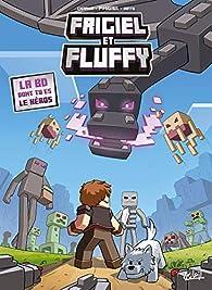 Frigiel Et Fluffy La Bd Dont Tu Es Le Heros Babelio