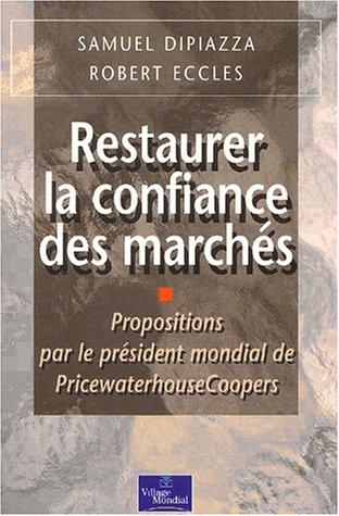 Restaurer la confiance : Propositions pour l'avenir de la finance par le président de Pricewaterhouse Coopers