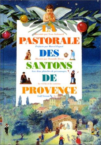 La Pastorale des santons de Provence par Yves Audouard
