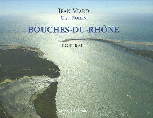portrait-des-bouches-du-rhne-l-39-esprit-des-lieux