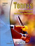 Tennis - Entraînement technico-tactique