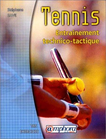 Descargar Libro Tennis : Entraînement technico-tactique de Stéphane Save