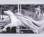 Fairground Attraction de John Comino-James