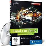Final Cut Pro X: Das umfassende Training zu Final Cut Pro X 10.1  - Der Videokurs mit über 11 Stunden Praxiswissen zu Schnitt, Korrekturen, Video-Effekten und Ausgabe