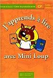 Image de J'apprends à lire avec Mini-Loup, CP cycle 2 niveau 2