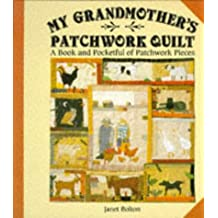 My Grandmother's Patchwork Quilt