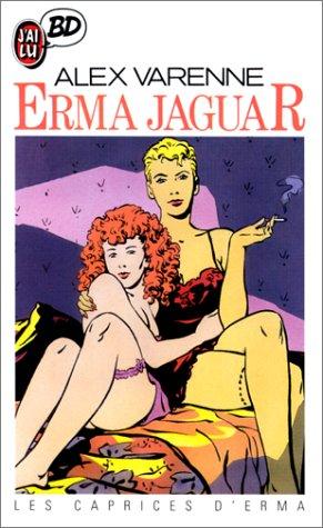Erma Jaguar, tome 3 : Les Caprices d'Erma