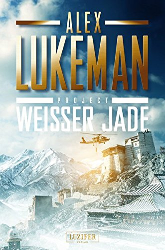 Project: Weisser Jade: Thriller