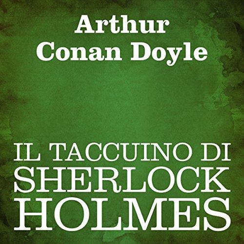Il taccuino di Sherlock Holmes  Audiolibri
