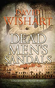 Dead Men's Sandals (Marcus Corvinus Book 21) (English Edit