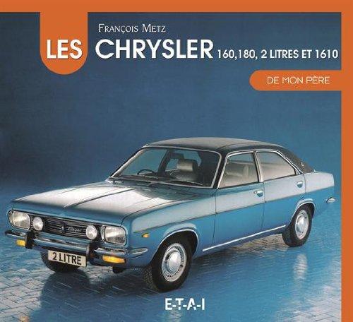 les-chrysler-160-180-2-litres-et-1610-de-mon-pere