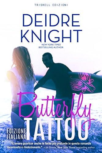 Butterfly Tattoo: Edizione italiana di [Knight, Deidre]